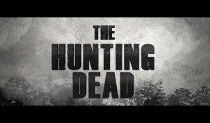 """CM : """"The hunting Dead"""""""