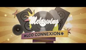 Clip : « Méloswing » – LCO