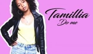 Clip : « Tamillia » – Do me