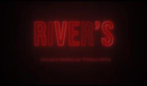 CM / Serie : «River's »
